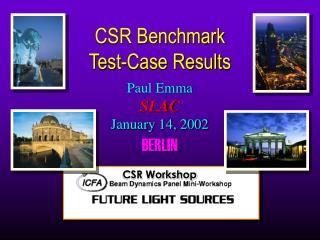 CSR Benchmark Test-Case Results