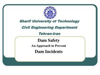Sharif University of Technology Civil Engineering Department Tehran-Iran