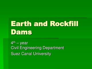 Earth and Rockfill Dams