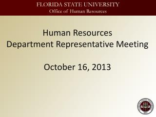 Human Resources Department Representative Meeting October 16, 2013