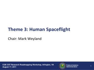 Theme 3: Human Spaceflight