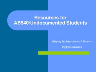 Resources for AB540/Undocumented Students