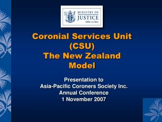 Presentation to Asia-Pacific Coroners Society Inc. Annual Conference 1 November 2007