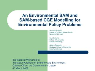 An Environmental SAM and SAM-based CGE Modelling for  Environmental Policy Problems
