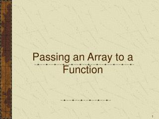 Passing an Array to a Function