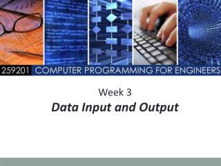 Week 3 Data Input and Output