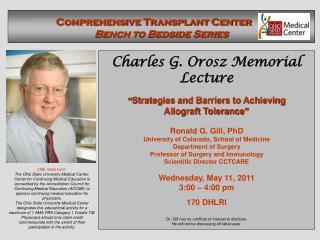 Comprehensive Transplant Center      Bench to Bedside Series