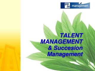 TALENT MANAGEMENT & Succesion Management