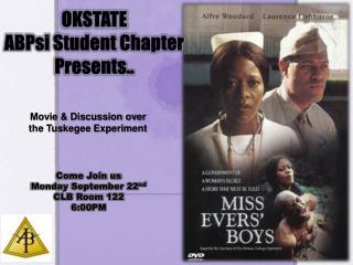 OKSTATE  ABPsi Student Chapter Presents..