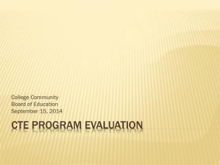 CTE Program Evaluation