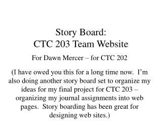 Story Board:  CTC 203 Team Website