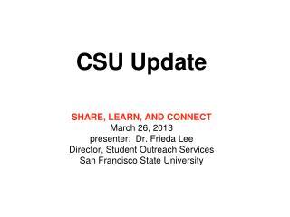 CSU Update