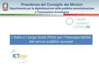 L'Italia e i  Large Scale Pilots  per l'interoperabilità dei servizi pubblici europei