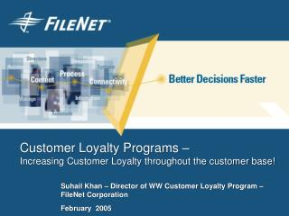 Customer Loyalty Programs –  Increasing Customer Loyalty throughout the customer base!
