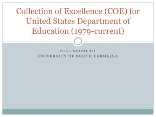 Collection of Excellence (COE) for  United States Department of Education (1979-current)