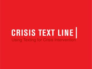 Using Texting for Crisis Intervention