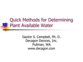 Quick Methods for Determining Plant Available Water