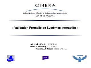 «  Validation Formelle de Systèmes Interactifs  »