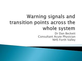 Warning signals and transition points across the whole system