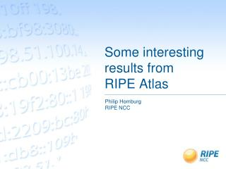 Some interesting results from RIPE Atlas