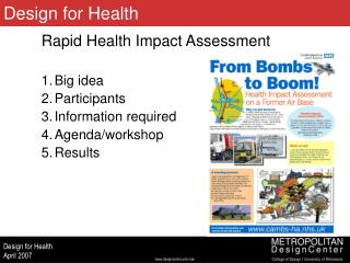 Rapid Health Impact Assessment Big idea Participants Information required Agenda/workshop Results