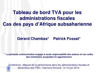 Tableau de bord TVA pour les administrations fiscales Cas des pays d� Afrique subsaharienne
