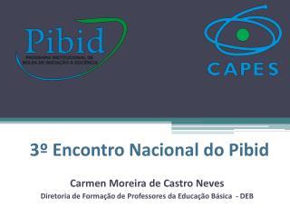 3º Encontro Nacional do  Pibid