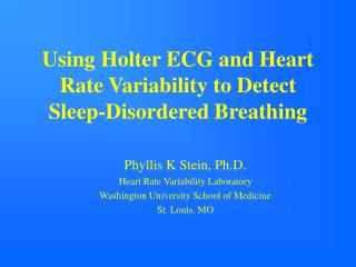 Using Holter ECG and Heart Rate Variability to Detect  Sleep-Disordered Breathing