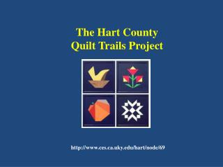 The Hart County Quilt Trails Project