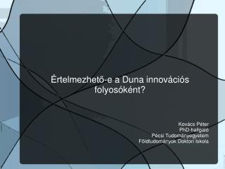 Értelmezhető-e a Duna innovációs folyosóként?