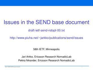 58th IETF, Minneapolis Jari Arkko, Ericsson Research NomadicLab