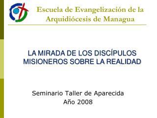 Escuela de Evangelizaci�n de la Arquidi�cesis de Managua