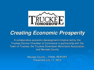 Creating Economic Prosperity A collaborative economic development initiative led by the