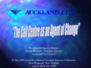 """The Call Centre as an Agent of Change"""