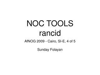 NOC TOOLS rancid