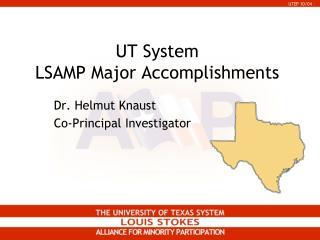 UT System LSAMP Major Accomplishments