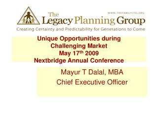 Unique Opportunities during  Challenging Market May 17th 2009 Nextbridge Annual Conference