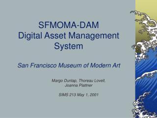 SFMOMA-DAM Digital Asset Management System San Francisco Museum of Modern Art
