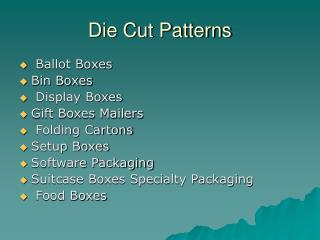 Die Cut Patterns