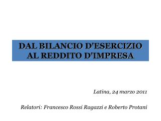 DAL BILANCIO D'ESERCIZIO AL REDDITO D'IMPRESA