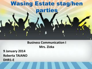 Wasing  Estate  stag/hen parties