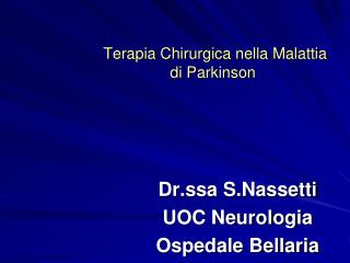 Terapia Chirurgica nella Malattia di Parkinson