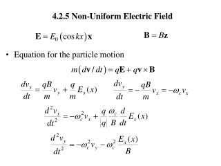 4.2.5 Non-Uniform Electric Field