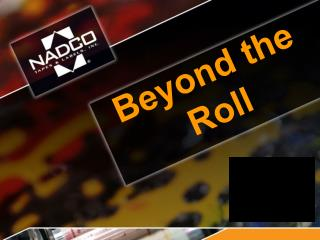 Beyond the Roll