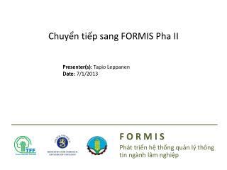Chuyển tiếp  sang FORMIS  Pha  II