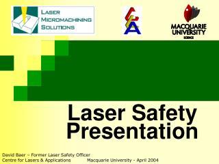 Laser Safety  Presentation