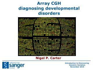 Array CGH   diagnosing developmental disorders