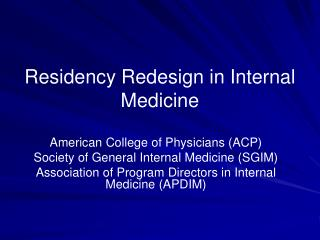 Residency Redesign in Internal Medicine