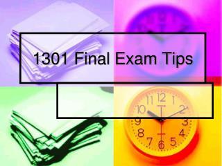 1301 Final Exam Tips