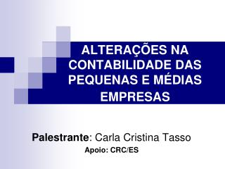 ALTERAÇÕES NA CONTABILIDADE DAS PEQUENAS E MÉDIAS EMPRESAS